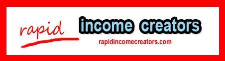 Rapid Income Creators